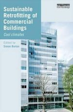 Sustainable Retrofitting of Commercial Buildings : Cool Climates