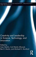 Creativity and Leadership in Science, Technology, and Innovation : Studies in Gender and Governing