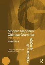 Modern Mandarin Chinese Grammar Workbook - Claudia Ross