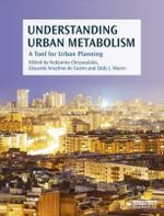 Understanding Urban Metabolism : A Tool for Urban Planning