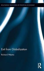 Exit from Globalization - Richard Westra