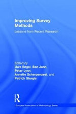 Improving Survey Methods : Lessons from Recent Research