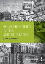 Housing Policy in the United States - Alex F Schwartz