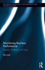 Monitoring Business Performance : Models, Methods, and Tools - Per Lind