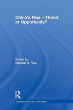China's Rise - Threat or Opportunity? : Negotiating the New Commons