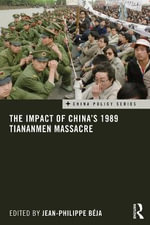 The Impact of China's 1989 Tiananmen Massacre