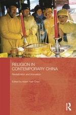 Religion in Contemporary China : Revitalization and Innovation
