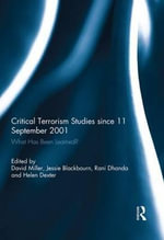 Critical Terrorism Studies Since 11 September 2001 : What Has Been Learned?