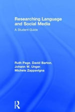 Researching Language and Social Media : A Student Guide - Ruth Page