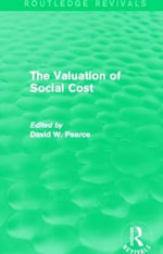 The Valuation of Social Cost : A Focus on the Mediterranean Region - David W. Pearce