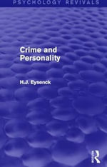 Crime and Personality - H. J. Eysenck