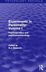 Experiments in Personality: Volume 1 : Psychogenetics and Psychopharmacology