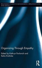 Organizing Through Empathy : Is a Social Label the Answer?