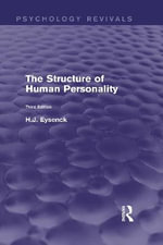 The Structure of Human Personality : Psychodiagnostics and Psychodynamics - H. J. Eysenck