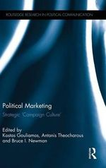 Political Marketing : Strategic 'Campaign Culture'