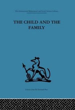 The Child and the Family : First Relationships