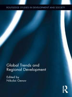 Global Trends and Regional Development : The Past as Future