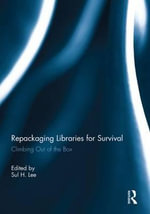 Repackaging Libraries for Survival : Climbing Out of the Box