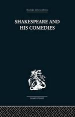 Shakespeare and His Comedies - John Russell Brown