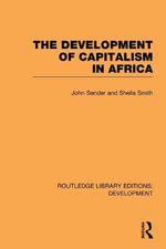 The Development of Capitalism in Africa - John Sender