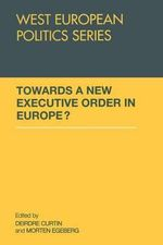 Towards A New Executive Order In Europe?