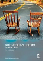 Women and Therapy in the Last Third of Life : The Long View