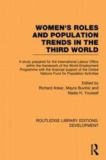 Womens' Roles and Population Trends in the Third World : Alliance for the Future