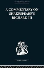Commentary on Shakespeare's Richard III - Wolfgang Clemen