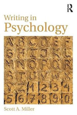 Writing in Psychology : Issues in Epistemology - Scott A. Miller