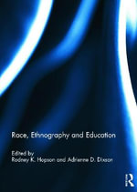Race, Ethnography and Education