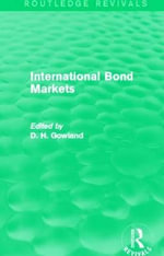 International Bond Markets : Effective Demand, Money, Finance, and Policies in ...