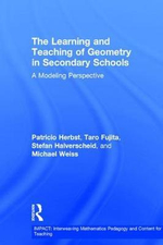 The Teaching and Learning of Geometry : Impact: Interweaving Mathematics Pedagogy and Content for Te - Patricio Herbst