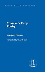 Chaucer's Early Poetry : Yearbook of The International Reynard Society - Wolfgang Clemen