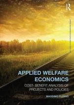 Applied Welfare Economics : Cost-benefit Analysis of Projects and Policies - Massimo Florio