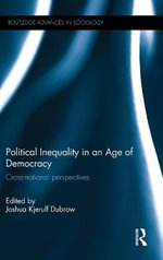 Political Inequality in the Age of Democracy : Cross-national Perspectives