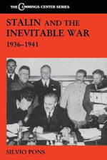 Stalin and the Inevitable War, 1936-1941 - Silvio Pons