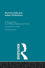 Ancient India and Indian Civilization - P. Masson-Ousel