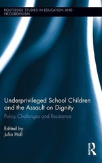 Low-income School Children and the Assault on Dignity : Policy Challenges and Resistance