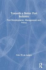 Principles of Port Management - Peter De Langen