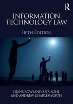 Information Technology Law - Diane Rowland