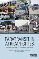 Paratransit in African Cities : Operations, Regulation and Reform