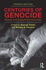 Centuries of Genocide : Essays and Eyewitness Accounts