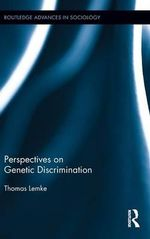 Perspectives on Genetic Discrimination - Thomas Lemke