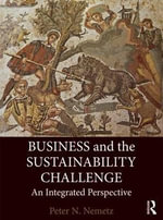 Business and the Sustainability Challenge : An Integrated Perspective - Peter N. Nemetz