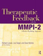 Therapeutic Feedback with the MMPI-2 : A Positive Psychology Approach - Richard W. Lewak
