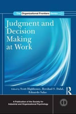 Judgment and Decision Making at Work : Leaderless, Open, and Single-Session Groups