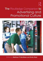 The Routledge Companion to Advertising and Promotional Culture : Routledge Companions