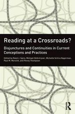 Reading at a Crossroads? : Disjunctures and Continuities in Conceptions and Practices of Reading in the 21st Century