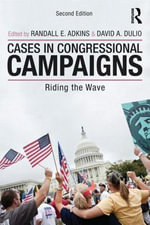 Cases in Congressional Campaigns : Riding the Wave