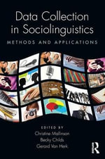 Data Collection in Sociolinguistics : Methods and Applications - Christine Mallinson